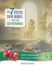 Rosh Haschanah - Der Tag des Schofarblasens