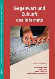 Gegenwart und Zukunft des Internats
