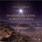CD: Anno Domini - Im finsteren Lande scheint es hell