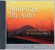 Hörbuch: Stille Zeit im Auto 3