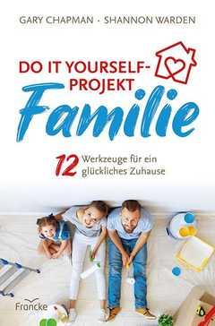 Do it yourself-Projekt Familie