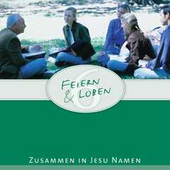 CD: Feiern und Loben 6