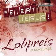 CD: Feiert Jesus! Lobpreis - 10 Klassiker