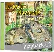 Playback-CD: Die Mäuse von Nazareth