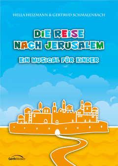 Liederheft: Die Reise nach Jerusalem