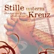 CD: Stille unterm Kreuz