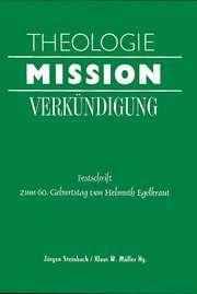 Theologie Mission Verkündigung