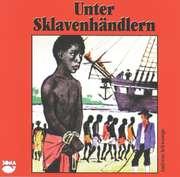 CD: Unter Sklavenhändlern
