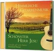 Himmlische Gitarrenmusik - Schönster Herr Jesu