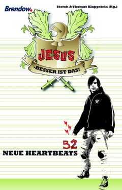 Jesus - besser ist das!