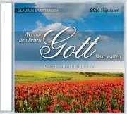 CD: Wer nur den lieben Gott lässt walten