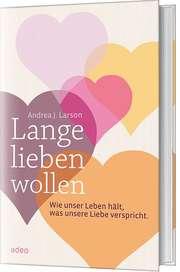 Lange lieben wollen