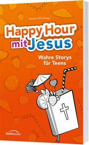 Happy Hour mit Jesus