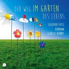 CD: Der Weg im Garten des Lebens