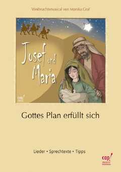 Josef und Maria - Gottes Plan erfüllt sich - Notenheft