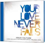 CD: Your Love Never Fails