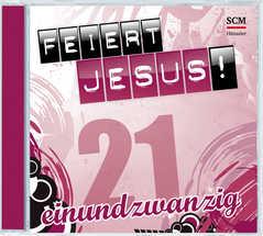 CD: Feiert Jesus! 21