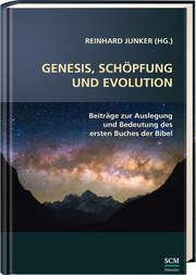 Genesis, Schöpfung und Evolution.