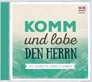 CD: Komm und lobe den Herrn