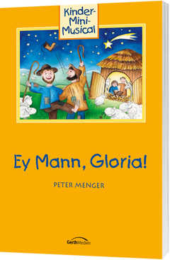 Lieferheft: Ey Mann, Gloria!