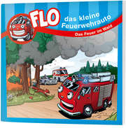 Das Feuer im Wald - Flo, das kleine Feuerwehrauto