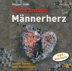 Verbranntes Männerherz - MP3-Hörbuch