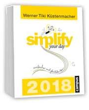 Simplify your day - Abreißkalender 2018