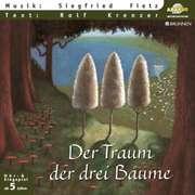 CD: Der Traum der drei Bäume