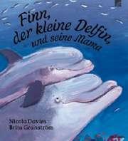 Finn, der kleine Delfin, und seine Mama