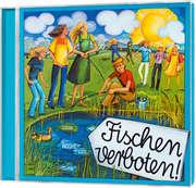 CD: Fischen verboten
